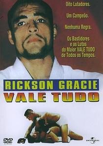 Rickson Gracie - Vale Tudo - Poster / Capa / Cartaz - Oficial 1