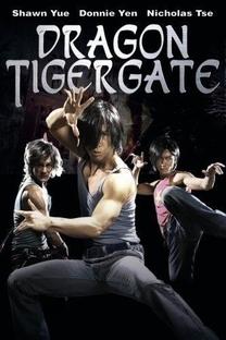 Dragon Tiger Gate - Poster / Capa / Cartaz - Oficial 2