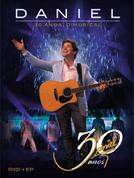 Daniel 30 anos - O Musical (Daniel 30 anos - O Musical)