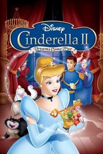 Cinderella II: Os Sonhos se Realizam - Poster / Capa / Cartaz - Oficial 2
