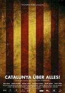 Catalunha Acima de Tudo (Catalunya Über Alles!)
