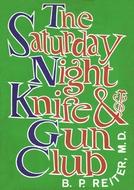 The Saturday Night Knife & Gun Club (1ª Temporada) (The Saturday Night Knife & Gun Club (Season 1))