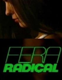 Fera Radical - Poster / Capa / Cartaz - Oficial 7