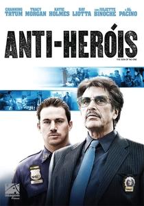 Anti-Heróis - Poster / Capa / Cartaz - Oficial 3