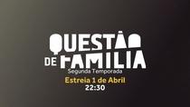 Questão de Família (2ª Temporada) - Poster / Capa / Cartaz - Oficial 1