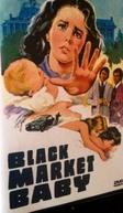 Black Market Baby (Black Market Baby)