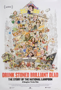 Drunk Stoned Brilliant Dead: The Story Of The National Lampoon - Poster / Capa / Cartaz - Oficial 5