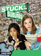 Presas no Subúrbio (Stuck in the Suburbs)