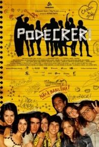 Podecrer! - Poster / Capa / Cartaz - Oficial 1