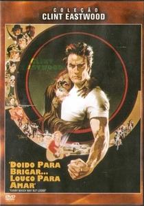 Doido para Brigar... Louco para Amar - Poster / Capa / Cartaz - Oficial 6