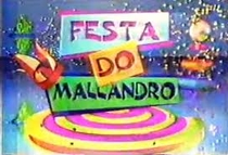Festa do Mallandro - Poster / Capa / Cartaz - Oficial 1