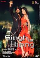 Singh is Kinng (Singh is Kinng)