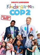 Um Tira no Jardim de Infância 2 (Kindergarten Cop 2)