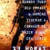 "Crítica: 13 Horas: Os Soldados Secretos de Benghazi (""13 Hours: The Secret Soldiers of Benghazi"") 