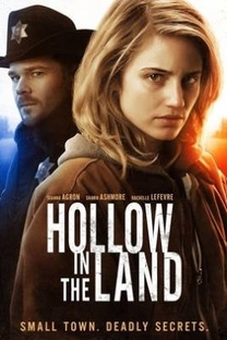 Hollow In The Land - Poster / Capa / Cartaz - Oficial 4
