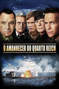 O Amanhecer do Quarto Reich - Poster / Capa / Cartaz - Oficial 2