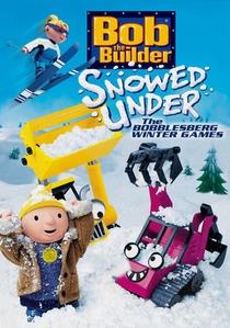 Bob, o Construtor - Uma Grande Nevasca / Jogos de Inverno em Bobblesberg - Poster / Capa / Cartaz - Oficial 1