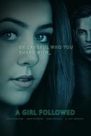 Girl Followed (Girl Followed)