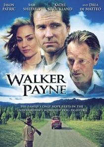 Walker Payne - Poster / Capa / Cartaz - Oficial 1