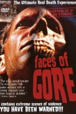 Faces of Gore - Poster / Capa / Cartaz - Oficial 1