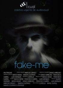 Fake-me - Poster / Capa / Cartaz - Oficial 1