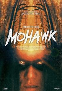 Mohawk - Poster / Capa / Cartaz - Oficial 1