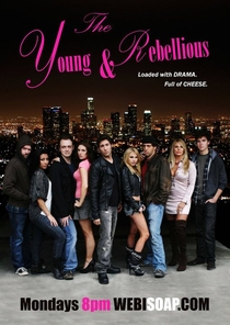 The Young & Rebellious (1º Temporada) - Poster / Capa / Cartaz - Oficial 1