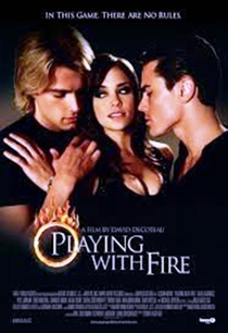 Playing with Fire - Poster / Capa / Cartaz - Oficial 1