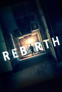 Rebirth - Poster / Capa / Cartaz - Oficial 2