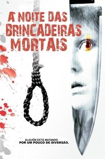 A Noite das Brincadeiras Mortais - Poster / Capa / Cartaz - Oficial 3