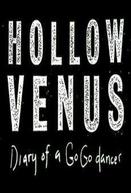 Hollow Venus: Diary of a Go-Go Dancer (Hollow Venus: Diary of a Go-Go Dancer)