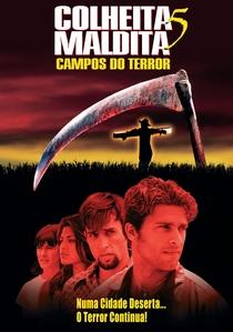 Colheita Maldita 5 - Campos do Terror - Poster / Capa / Cartaz - Oficial 1