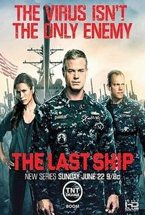 The Last Ship (1ª Temporada) - Poster / Capa / Cartaz - Oficial 6