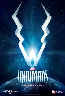 Inumanos (1ª Temporada) - Poster / Capa / Cartaz - Oficial 2