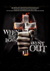 When The Lights Went Out - Poster / Capa / Cartaz - Oficial 2