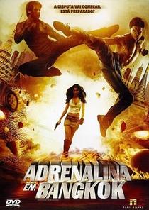 Adrenalina em Bangkok - Poster / Capa / Cartaz - Oficial 1