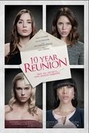 10 Year Reunion (10 Year Reunion)