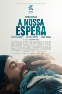A Nossa Espera - Poster / Capa / Cartaz - Oficial 3