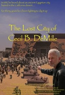 The Lost City of Cecil B. Demille (The Lost City of Cecil B. Demille)