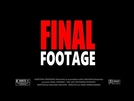 Final Footage (Final Footage)