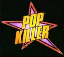 Pop Killer - Poster / Capa / Cartaz - Oficial 1