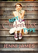 Not Cinderella's Type (Not Cinderella's Type)