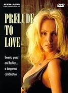 Prelúdio do Sexo (Prelude to Love)