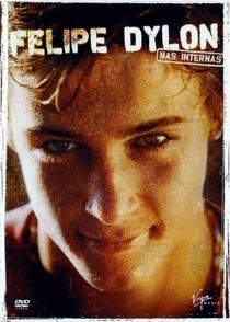 Felipe Dylon - Nas Internas - Poster / Capa / Cartaz - Oficial 1