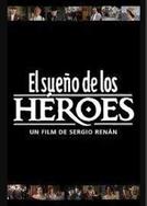 O Sonho dos Heróis (El Sueño de Los Héroes)