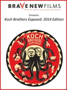 Os Irmãos Koch Expostos (Koch Brothers Exposed: 2014 Edition)