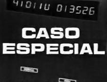 Caso Especial - Poster / Capa / Cartaz - Oficial 1