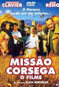 Missão Corsega O Filme - Poster / Capa / Cartaz - Oficial 1