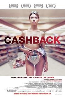 Cashback, Bem-vindo ao Turno da Noite - Poster / Capa / Cartaz - Oficial 1