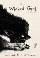 Wicked Girl (Kötü Kiz)
